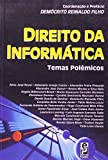 img - for Direito da informatica: Temas polemicos (Portuguese Edition) book / textbook / text book