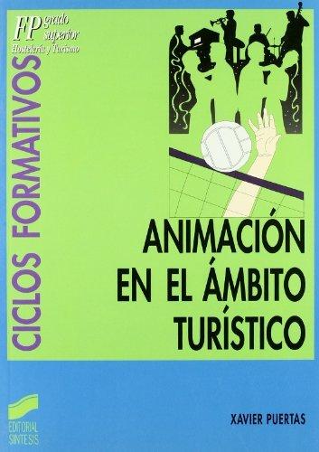 Descargar Libro Animación En El ámbito Turístico Xavier Puertas