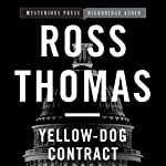 Yellow-Dog Contract: Mysterious Press | Ross Thomas