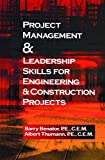 img - for Project Management &Leadership Skills for Engineering & Construction Projects book / textbook / text book