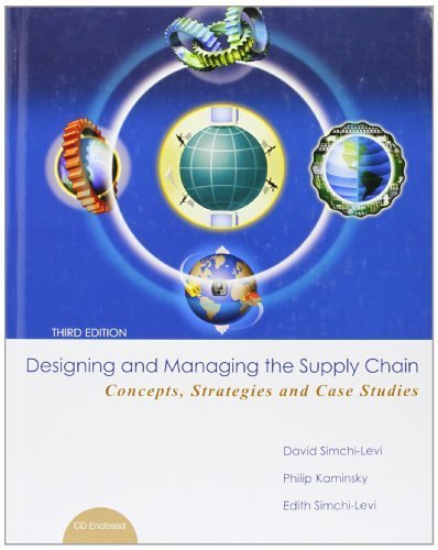 By David Simchi-Levi - Designing and Managing the Supply Chain 3e with Student CD (3rd Edition) (2007-08-07) [CD-ROM] pdf