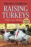 Storey's Guide to Raising Turkeys, 3r...