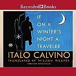 If on a Winter's Night a Traveler | Italo Calvino