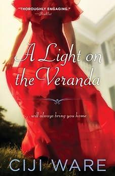 A Light on the Veranda by [Ware, Ciji]