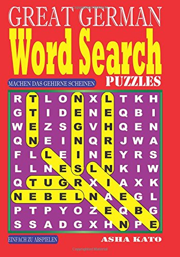 GREAT GERMAN Word Search Puzzles. (Volume 1)  [Kato, Asha] (Tapa Blanda)
