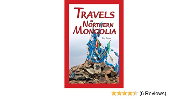 Amazon travels in northern mongolia ebook don croner kindle store fandeluxe Choice Image
