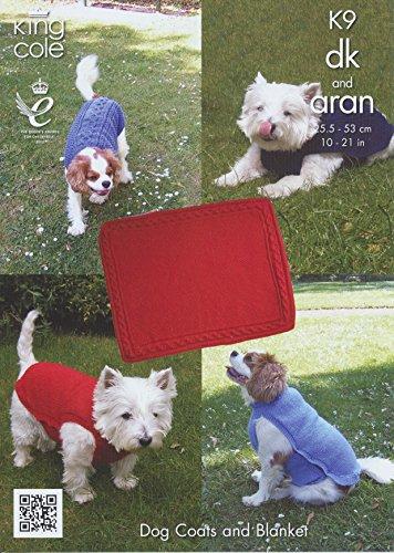 King Cole K9 Knitting Pattern Double Knitting & Aran Dog Coats & Blanket Small to XXL