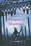 Whispers at Moonrise (A Shadow Falls Novel)