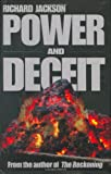 Power and Deceit, Richard Jackson, 0978691903