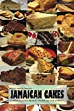 "Jamaican Cakes: "" Most Popular Breads, Puddings, and Cakes """
