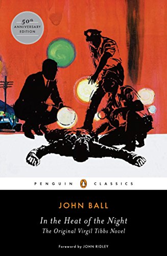 In the Heat of the Night: The Original Virgil Tibbs Novel (Penguin Classics) (In The Heat Of The Night Characters)