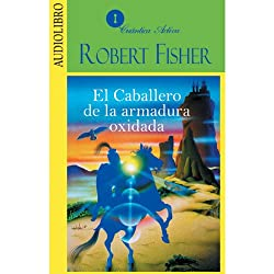 El caballero de la armadura oxidada [The Knight in Rusty Armour]