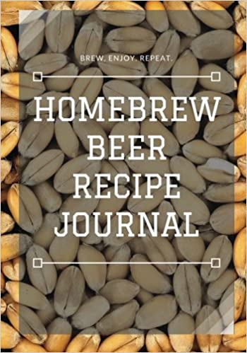 Homebrew Beer Recipe Journal: Eric Braun: 9781466292420: Amazon.com: Books