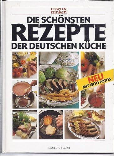 Die schönsten Rezepte der deutschen Küche: Amazon.de: Renate Peiler ...