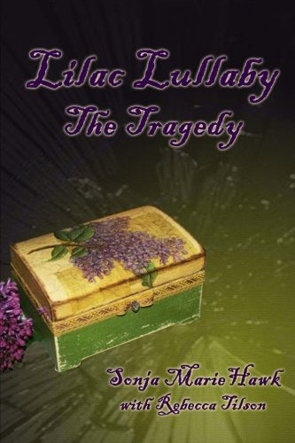 Sonja White Box - Lilac Lullaby: The Tragedy (Volume 1)