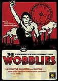 The Wobblies