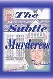 The Subtle Murderess, Bruce Reechaard, 1420878484