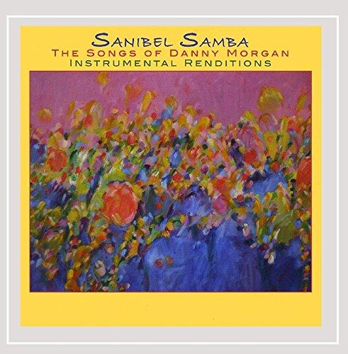 Sanibel Samba - the Songs of Danny - Sanibel Stores