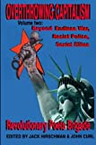 img - for Overthrowing Capitalism Volume 2: Beyond Endless War, Racist Police, Sexist Elites book / textbook / text book