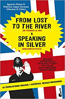 From Lost To The River And Speaking In Silver por Ignacio Ochoa Santamaria epub