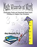 Math Wizards at Work, Gary Scarpello, 0615410103