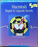 Macintosh Repair and Upgrade Secrets, Pina, Larry, 0672484528