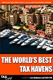 The World's Best Tax Havens, Lee Hadnum, 1904608906