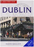 Dublin Travel Pack (Globetrotter Travel Packs) by Robin Gauldie front cover