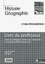 Histoire et Géographie 1re BAC Pro 3 ans Agricole