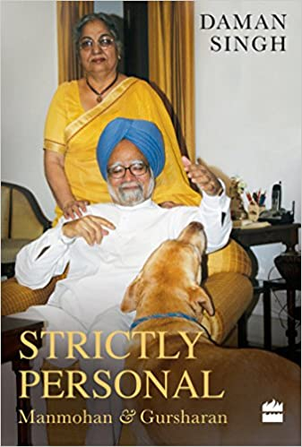 Buy Strictly Personal Gursharan And Manmohan Book Online At Low