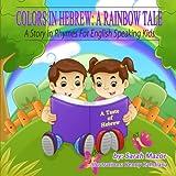 Colors in Hebrew: a Rainbow Tale, Sarah Mazor, 1499761511