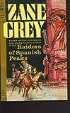 Raiders of Spanish Peaks, Zane Grey, 0671644319