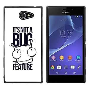 Be Good Phone Accessory // Dura Cáscara cubierta Protectora Caso Carcasa Funda de Protección para Sony Xperia M2 // It's not a bug