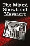 The Miami Showband Massacre 2017 Edition