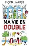 Ma vie en double (&H) par Harper