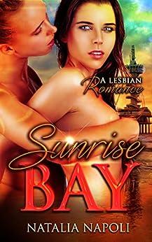 LESBIAN ROMANCE: Sunrise Bay: A Lesbian Romance (LGBT FF New Adult Romance) by [Napoli, Natalia]