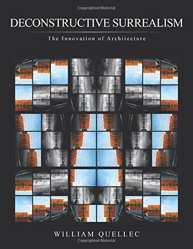 Deconstructive Surrealism: The Innovation of Architecture
