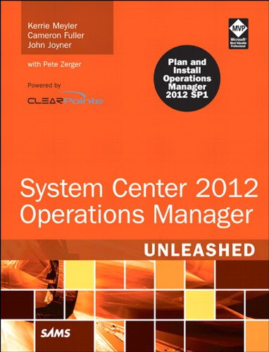Download System Center 2012 Operations Manager Unleashed (2nd Edition) Pdf