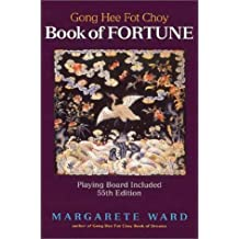 Gong Hee Fot Choy Book of Fortune by Margarete Ward (2002-05-01)