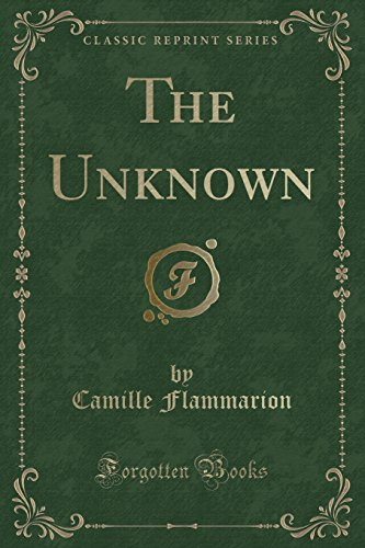 The Unknown (Classic Reprint)