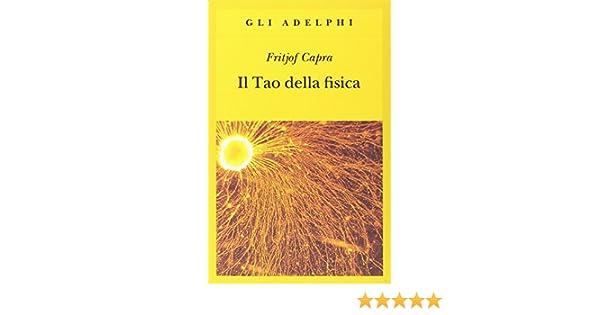 il tao della fisica gli adelphi vol 4 italian edition