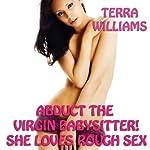 Abduct the Virgin Babysitter! She Loves Rough Sex   Terra Williams