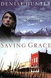 Saving Grace, Denise Hunter, 158229433X