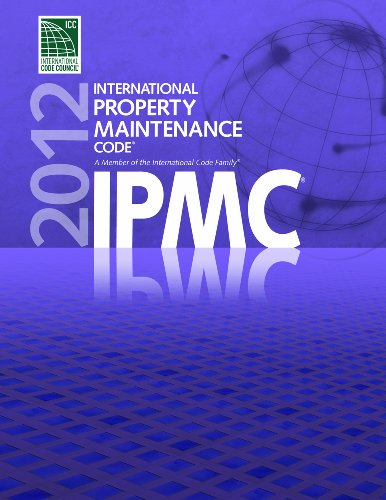 2012 International Property Maintenance Code (International Code Council Series)