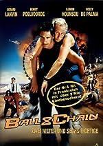 Filmcover Ball & Chain – Zwei Nieten und sechs Richtige