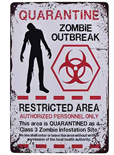 Lilyanaen New Metal Sign Aluminum Sign Warning Restricted Area Quarantine Zombie Outbreak Vintage Retro Metal Plate Wall Decor Coffee Bar 12