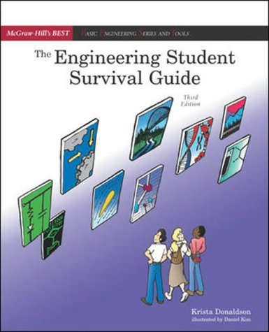 By Krista Donaldson - Engineering Student Survival Guide (BEST Series): 3rd (third) Edition