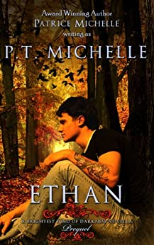 Ethan: Prequel Novella (Brightest Kind of Darkness) by [Michelle, P.T., Michelle, Patrice]