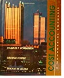 Cost Accounting : A Managerial Emphasis, Horngren, Charles T. and Foster, George, 0131810669