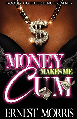 Books : Money Makes Me Cum